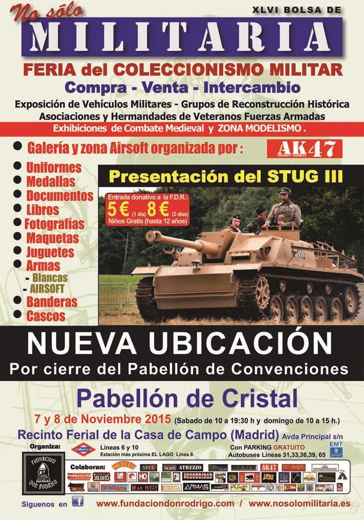 Xlvi bolsa de no s lo militaria feria del coleccionismo militar la falange - Recinto ferial casa de campo madrid ...